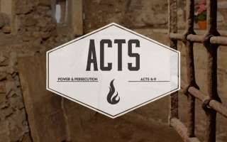Acts:Power & Persecution